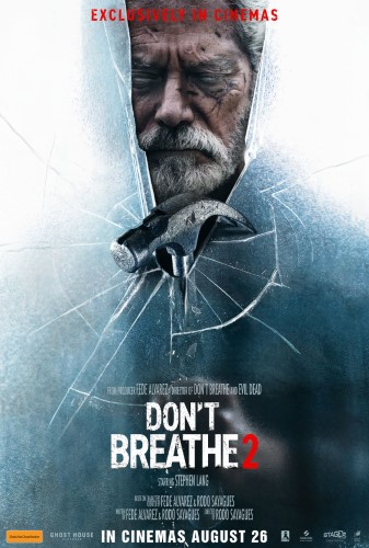 Don't Breathe 2: Release Date, Cast, Trailer and Other Details